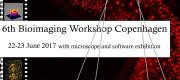 6th Bioimaging Workshop Copenhagen