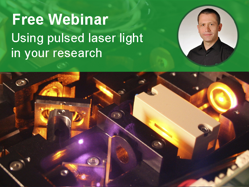 Free Webinar: Using pulsed laser light in your research